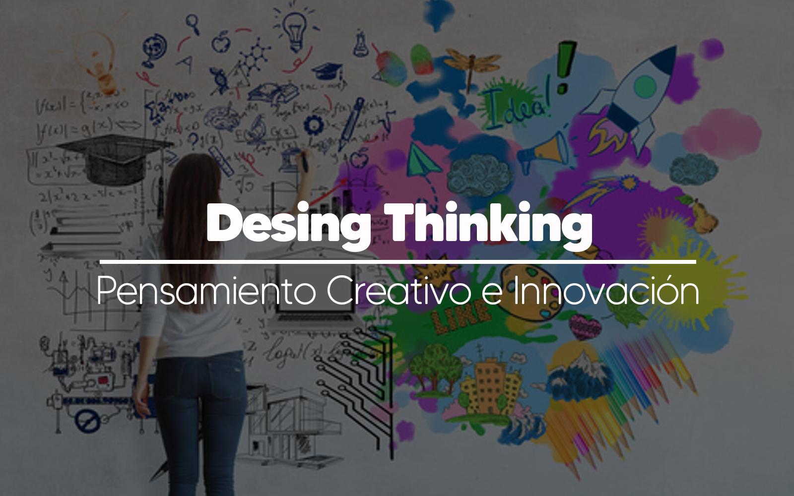 ¿Qué es el Design Thinking y cómo aplicarlo?