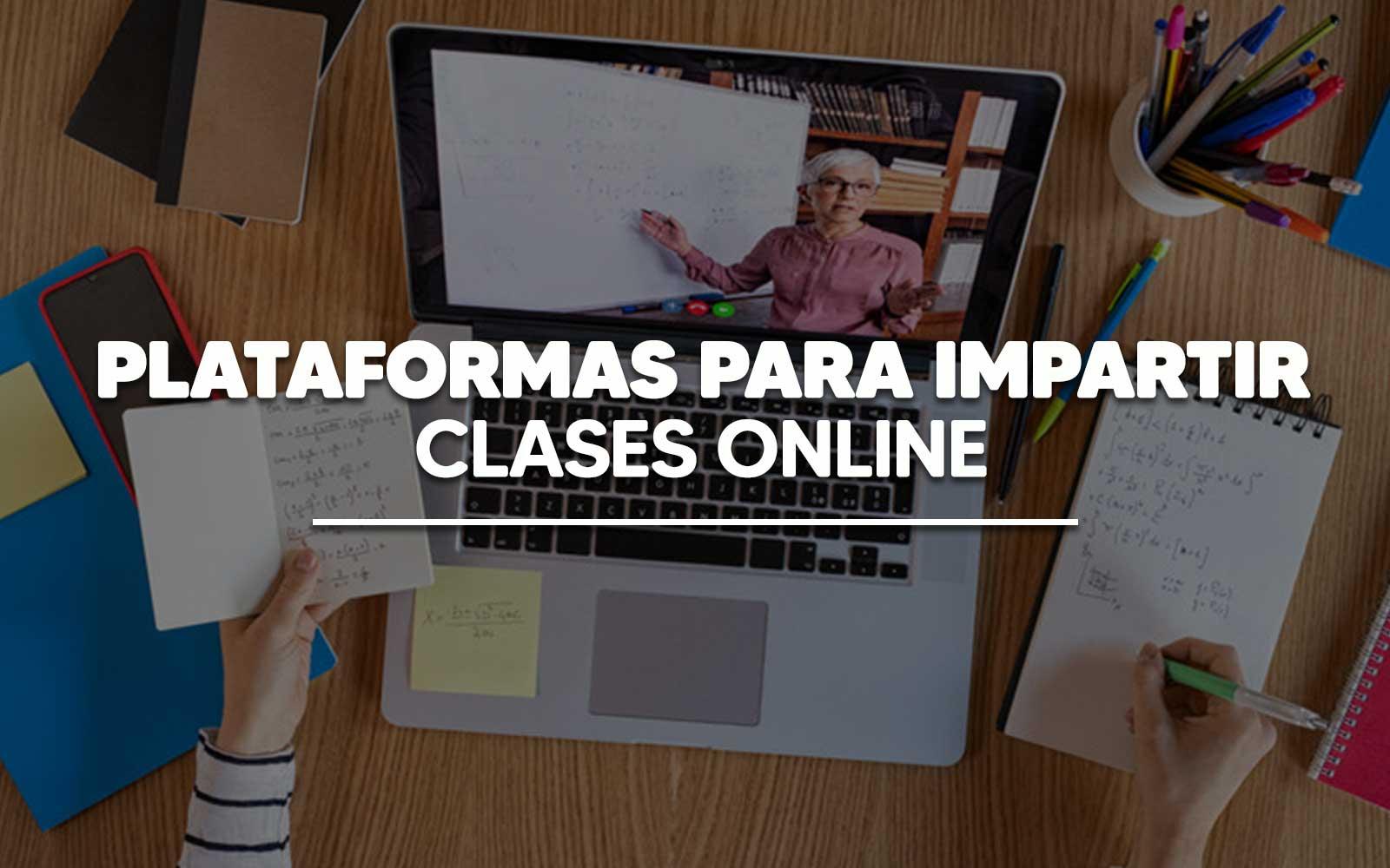 Plataformas para impartir clases online